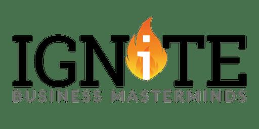 Ignite Business Mastermind - 15th October