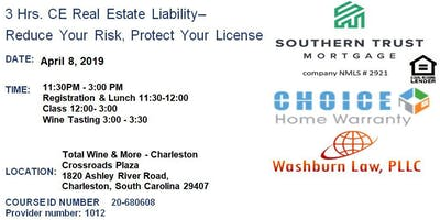 3 Hrs. CE Real Estate Lunch & Learn-Reduce Your Risk & Protect Your License