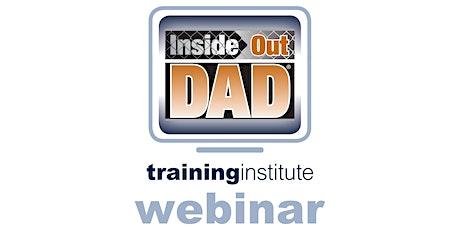 Webinar Training: InsideOut Dad® - February 25th, 2020 tickets