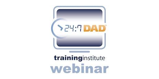 Webinar Training: 24/7 Dad® - August 11th, 2020