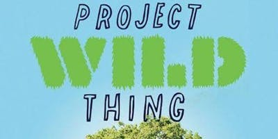 Talk Tuesday - Project Wild Thing