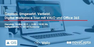 Geplant.Umgesetzt.Verliebt. Digital Workplace Tour mit VALO und Office 365