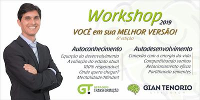 6ª Edição - Workshop 2019 - VOCÊ em sua MELHOR VERSÃO!