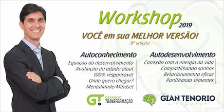 6ª Edição - Workshop 2019 - VOCÊ em sua MELHOR VERSÃO! ingressos