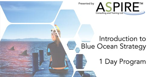 Introduction to Blue Ocean Strategy - Manchester