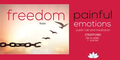 Public Talk in Stratford - Freedom From Painful Emotions