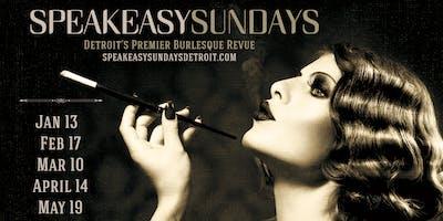 Speakeasy Sundays - Spring Fever Edition