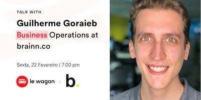 WagonTalk with Guilherme Goraieb - Business Operat