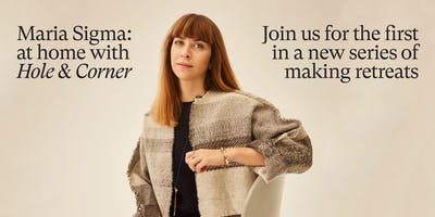 Maria Sigma: Loom weaving retreat in Dorset