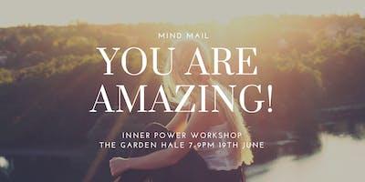 Inner Power Workshop at The Garden Hale