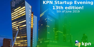 KPN Startup Evening - 13th Edition