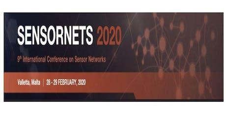 SENSORNETS 2020, 9th Int. Conf. on Sensor Networks (INS) tickets