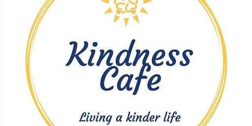 Kindness Cafe - Inspiration for a Kinder Way to Live
