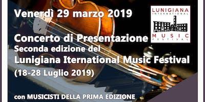 Concerto di Presentazione - Lunigiana International Music Festival