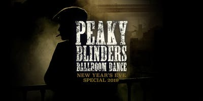 Peaky Blinders Ballroom Dance - New Year's Eve Special