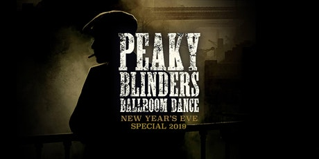 Peaky Blinders Ballroom Dance - New Year's Eve Special tickets
