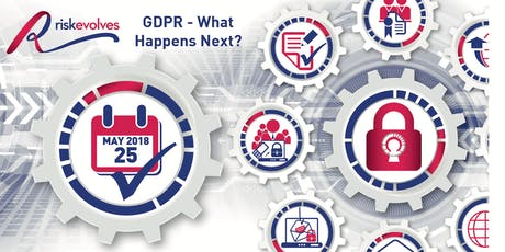 GDPR What Happens Next ?  tickets