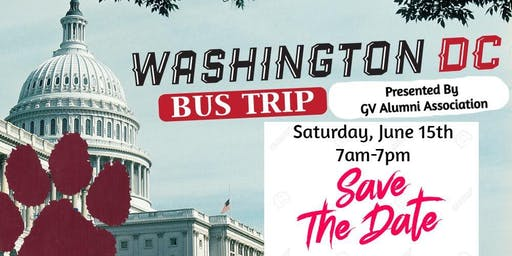 "GVHS Alumni Association Presents ""A Day in Washington DC"" Bus Trip"