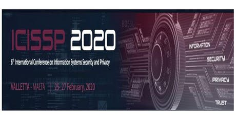 ICISSP 2020, 6th Int. Conf. on Information Systems Security and Privacy (INS) tickets