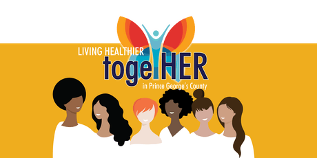 Living Healthier TogetHER in Prince George's County tickets