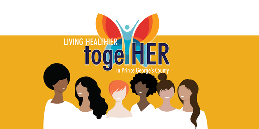 Living Healthier TogetHER in Prince George's County