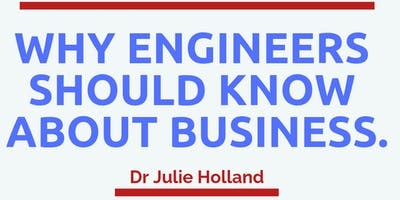 Current Engineering Lecture series-Why engineers should know about business.