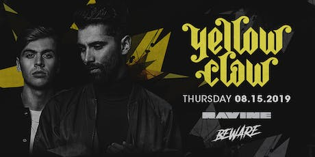 Yellow Claw - Ravine Atlanta tickets
