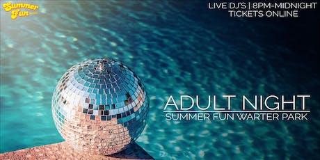August 17 - Summer Fun Adult Night tickets