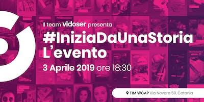 VIDOSER | #IniziaDaUnaStoria | L'evento