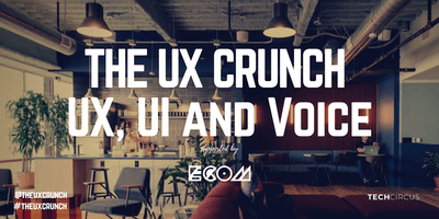 UX Crunch Amsterdam: UX, UI and Voice