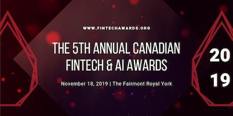 5th Annual Canadian FinTech & AI Awards tickets