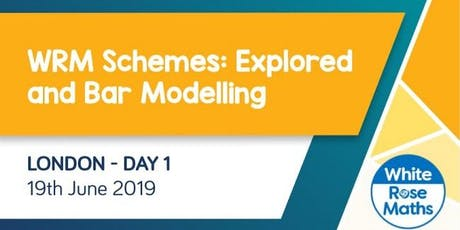 WRM Schemes: Explored and Bar Modelling (London Day 1) KS3/KS4 tickets