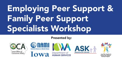 Employing Peer Support & Family Peer Support Specialists Workshop