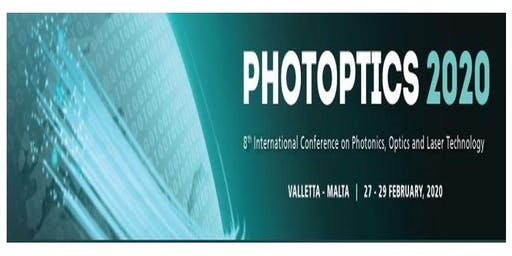 PHOTOPTICS 2020, 8th Int. Conf. on Photonics, Optics and Laser Technology (INS)