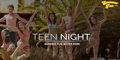August 23 - Summer Fun Teen Night tickets