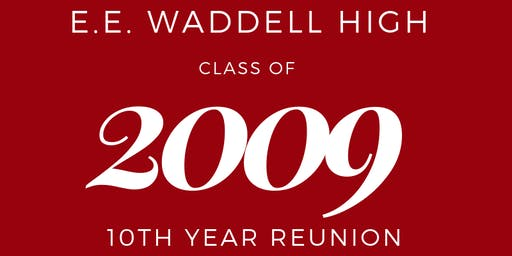 E.E. Waddell Class of 2009 Reunion Weekend