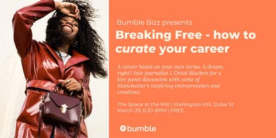 Bumble Bizz presents... how to curate your career