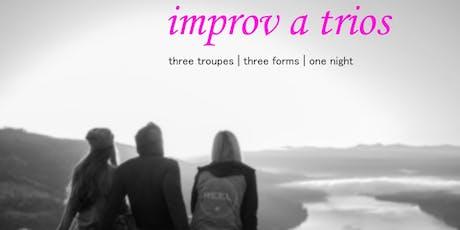The Parker Players Present: Improv a̒ trios tickets