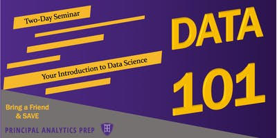 DATA 101: Everything you need to start doing Data Science - May 4, 2019