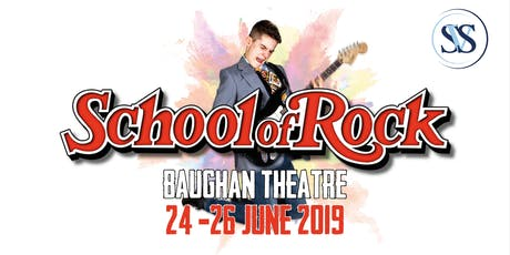 School of Rock - Monday 24th June 2019 tickets
