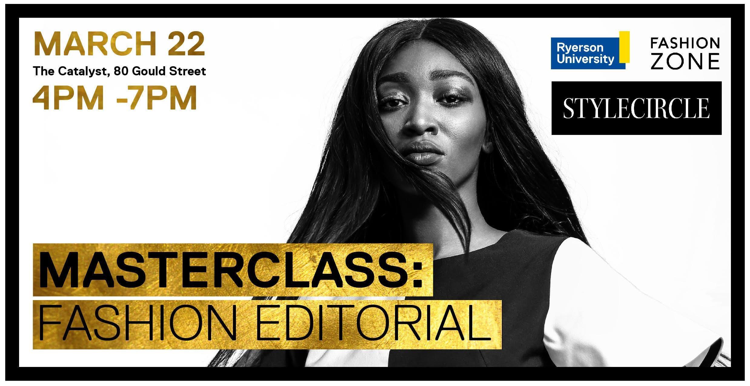 Masterclass - Fashion Editorial | Presented b