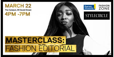 Masterclass - Fashion Editorial | Presented by Fashion Zone x Style Circle