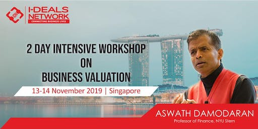 Business Valuation with Aswath Damodaran | 13th - 14th Nov 2019 | Singapore