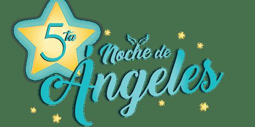 5ta Noche de Angeles