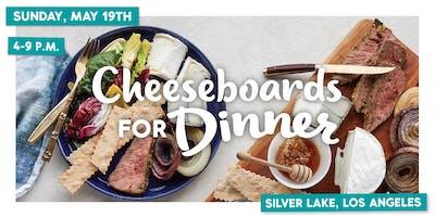Cheeseboards for Dinner — LA Pop-Up