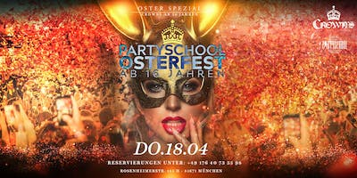 Partyschool Osterfest im Crowns Club ab 16
