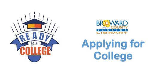Ready for College: Applying for College Workshop