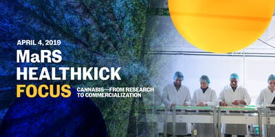 HealthKick Focus: Cannabis—from research to commercialization