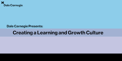 Creating a Learning and Growth Culture Workshop