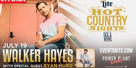 Hot Country Nights: Walker Hayes with special guest Ryan Hurd tickets